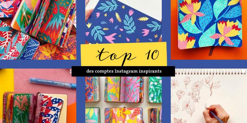 Les 10 comptes Instagram à suivre pour s'inspirer
